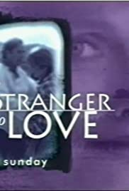 A Stranger to Love (1996) Poster - Movie Forum, Cast, Reviews