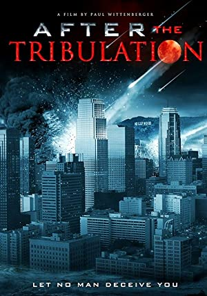 After the Tribulation (2012)
