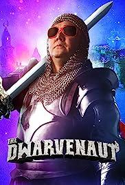 The Dwarvenaut(2016) Poster - Movie Forum, Cast, Reviews
