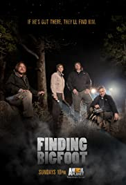 Finding Bigfoot Poster - TV Show Forum, Cast, Reviews