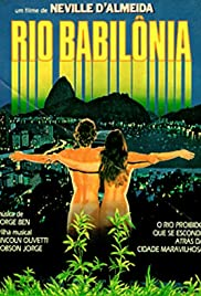 Rio Babilônia (1982) Poster - Movie Forum, Cast, Reviews
