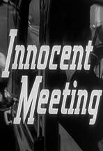 Innocent Meeting