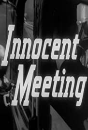 Innocent Meeting Poster