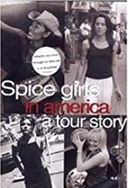 The Spice Girls in America: A Tour Story Poster