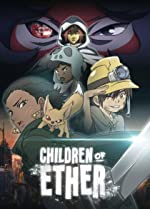 Children of Ether(2017)