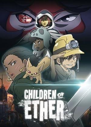 Children of Ether (2017)