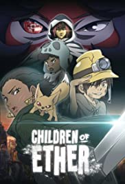 Children of Ether (2017)