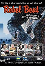 Rebel Beat: The Story of LA Rockabilly