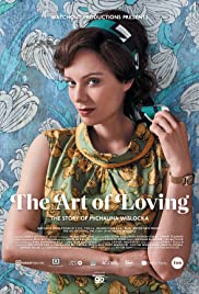 The Art of Loving. Story of Michalina Wislocka  Poster