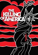 The Killing of America