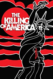 The Killing of America (1981) Poster - Movie Forum, Cast, Reviews