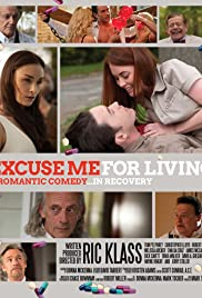 Excuse Me for Living Poster