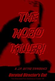 The Hobo Killer! Poster