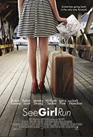 See Girl Run (2012) Poster - Movie Forum, Cast, Reviews