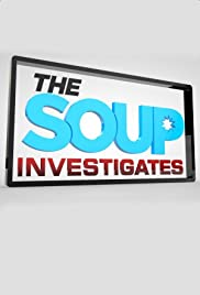 The Soup Investigates Poster