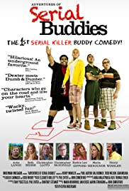 Adventures of Serial Buddies (2011) Poster - Movie Forum, Cast, Reviews