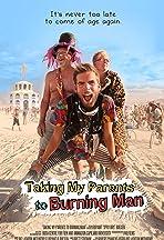 Taking My Parents to Burning Man