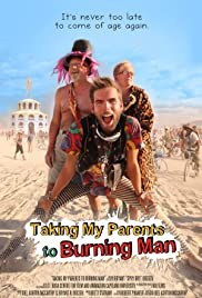 Taking My Parents to Burning Man (2014) Poster - Movie Forum, Cast, Reviews