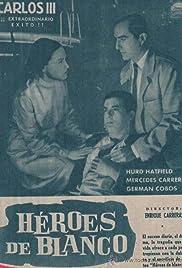 Héroes de blanco Poster