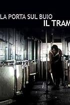 Image of La porta sul buio: Il tram
