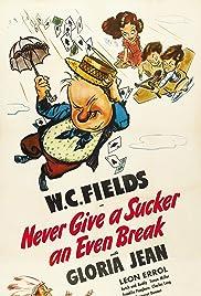 Never Give a Sucker an Even Break(1941) Poster - Movie Forum, Cast, Reviews