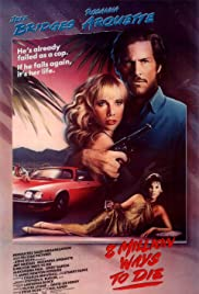 8 Million Ways to Die (1986) Poster - Movie Forum, Cast, Reviews