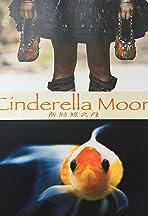 Cinderella Moon