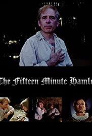 The Fifteen Minute Hamlet (1995) Poster - Movie Forum, Cast, Reviews