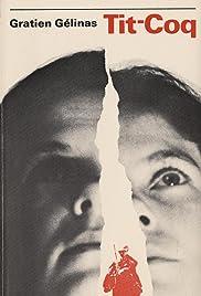 Tit Coq(1953) Poster - Movie Forum, Cast, Reviews