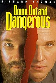Down, Out & Dangerous (1995) Poster - Movie Forum, Cast, Reviews