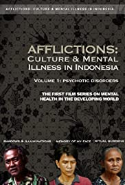 Afflictions: Culture & Mental Illness in Indonesia, Volume 1: Psychotic Disorders Poster