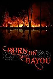Burn on the Bayou Poster