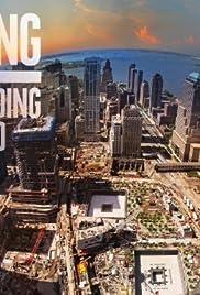 Rising: Rebuilding Ground Zero Poster - TV Show Forum, Cast, Reviews