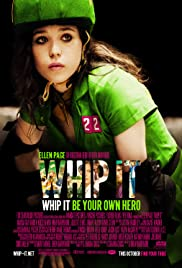Whip It (2009) Poster - Movie Forum, Cast, Reviews