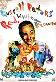 Russell Peters: Red, White and Brown (2008) Poster - TV Show Forum, Cast, Reviews