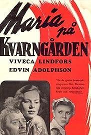 Maria på Kvarngården Poster