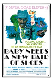 Baby Needs a New Pair of Shoes (1974) Poster - Movie Forum, Cast, Reviews