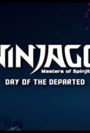 Ninjago: Masters of Spinjitzu - Day of the Departed (2016)