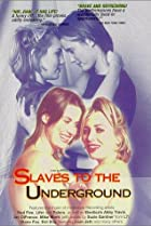 Slaves to the Underground (1997) Poster