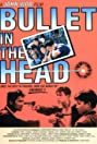 Bullet in the Head (1990) Poster