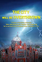 Gospel Movie: The City Will Be Overthrown
