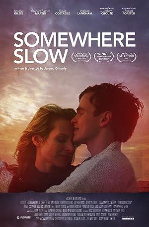 Somewhere Slow (2013)
