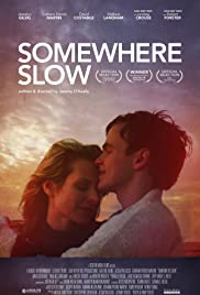 Somewhere Slow Poster