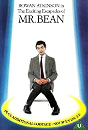 The Exciting Escapades of Mr. Bean Poster