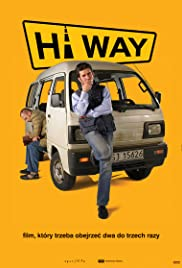 Hi Way (2006) Poster - Movie Forum, Cast, Reviews