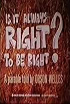 Image of Is It Always Right to Be Right?