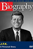 Image of Biography: John F. Kennedy: A Personal Story