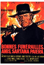 Have a Good Funeral, My Friend... Sartana Will Pay (1970) Poster - Movie Forum, Cast, Reviews