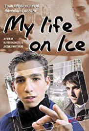 My Life on Ice (2002) Poster - Movie Forum, Cast, Reviews