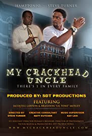 My Crackhead Uncle Poster
